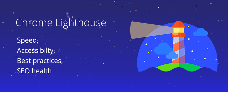 Introduction to Chrome Lighthouse