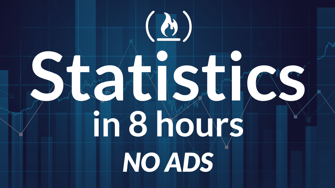 Learn College-level Statistics in this free 8-hour course