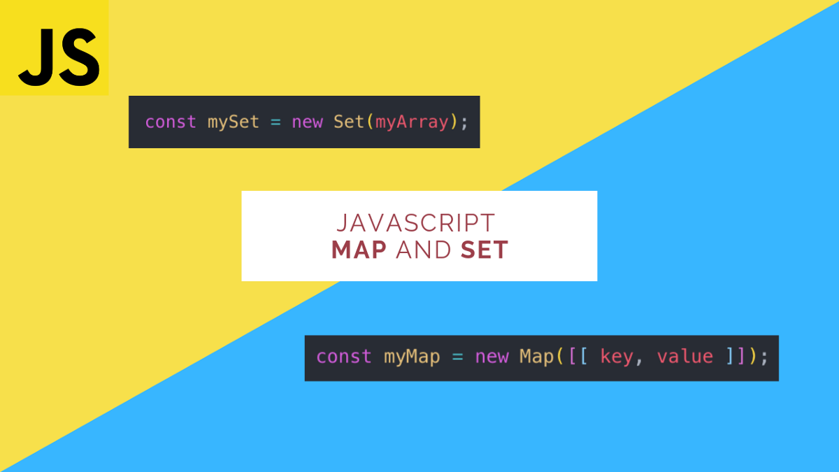 JavaScript Maps and Sets Explained