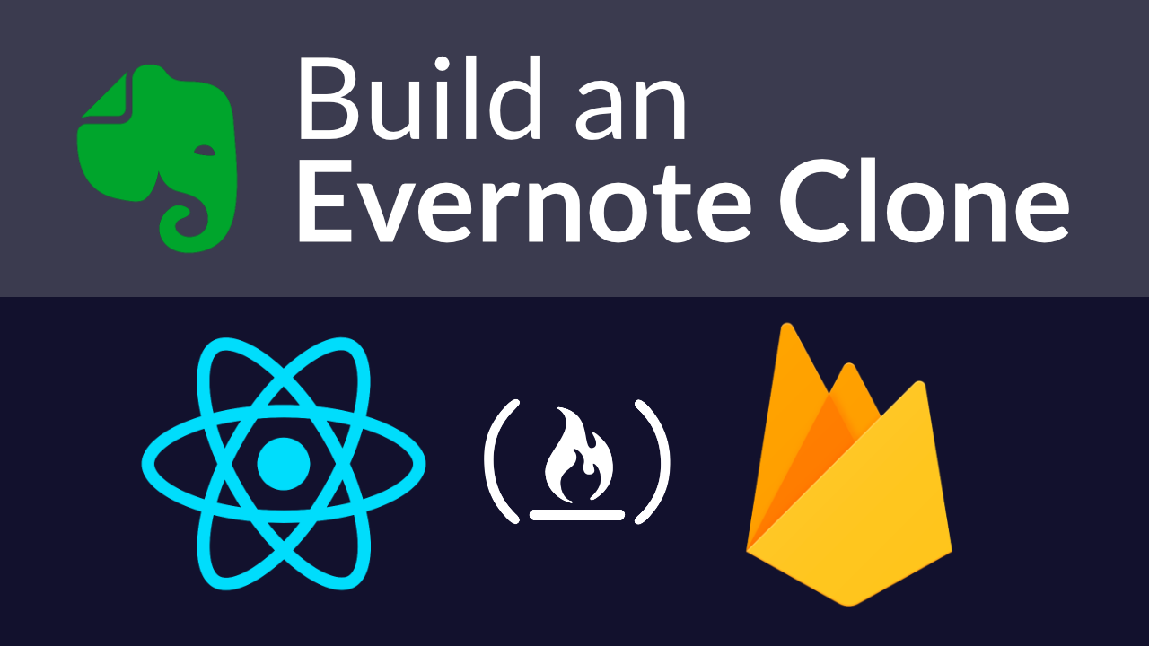 Build an Evernote clone using React and Firebase (Video
