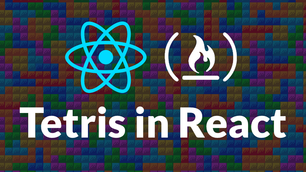 Learn React Hooks by building a Tetris game