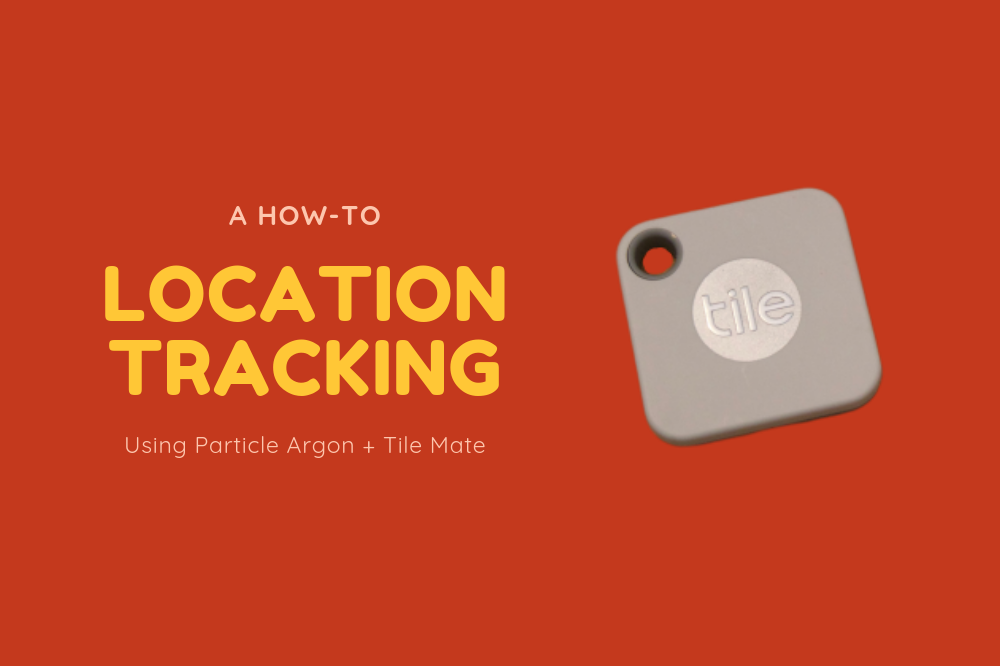 How to Use Particle Argon For Location Tracking