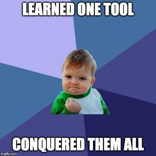 one-tool-to-conquer