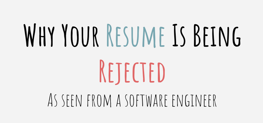 Why Your Resume Is Being Rejected