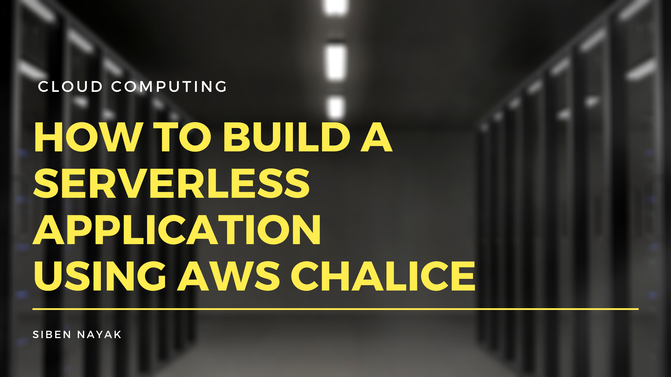 How to Build a Serverless Application Using AWSChalice