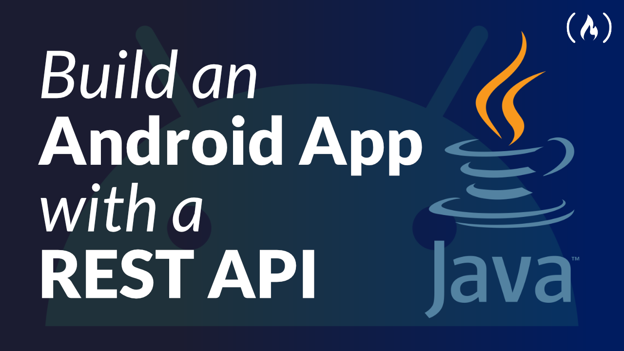 Build a Java Android App Using a REST API - Network Data in Android Course