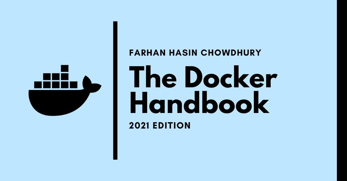 The Docker Handbook - 2021 Edition