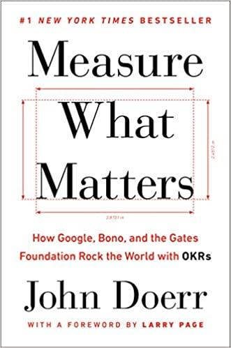 Measure What Matter by John Doerr