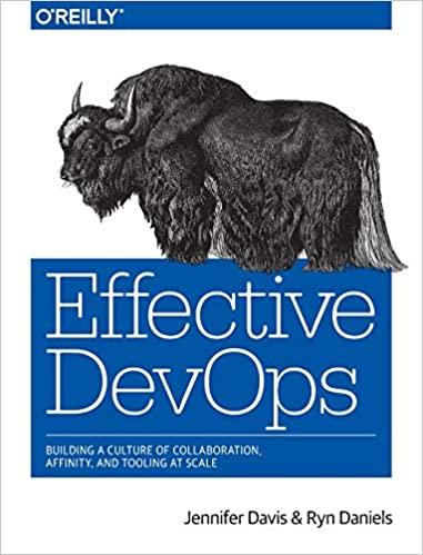 Effective DevOps by Jennifer Davis & Ryn Daniels