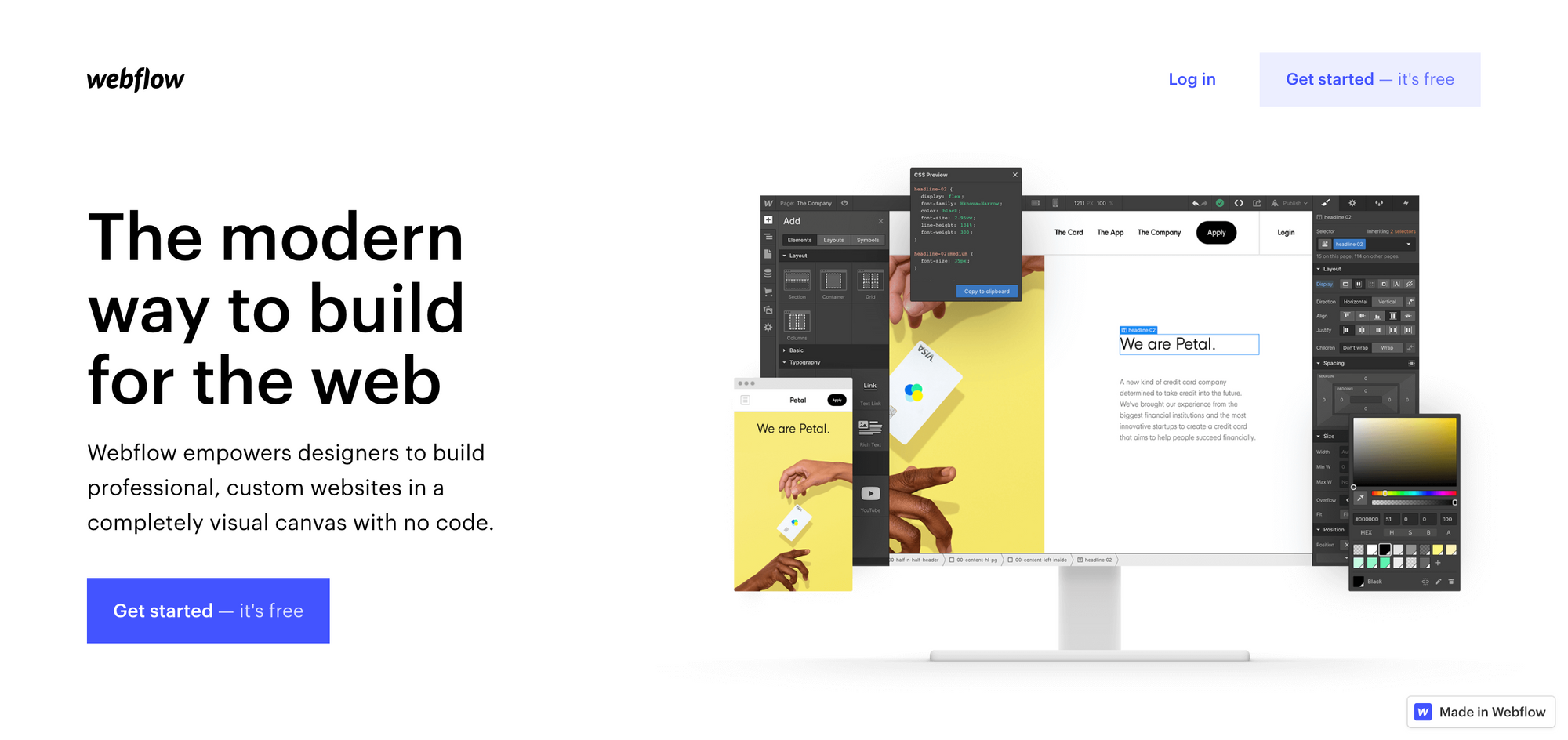 """An image of the webflow.com homepage. Image contains text """"The modern way to build for the text. Webflow empowers designers to build professional, custom websites in a completely visual canvas with no code."""""""