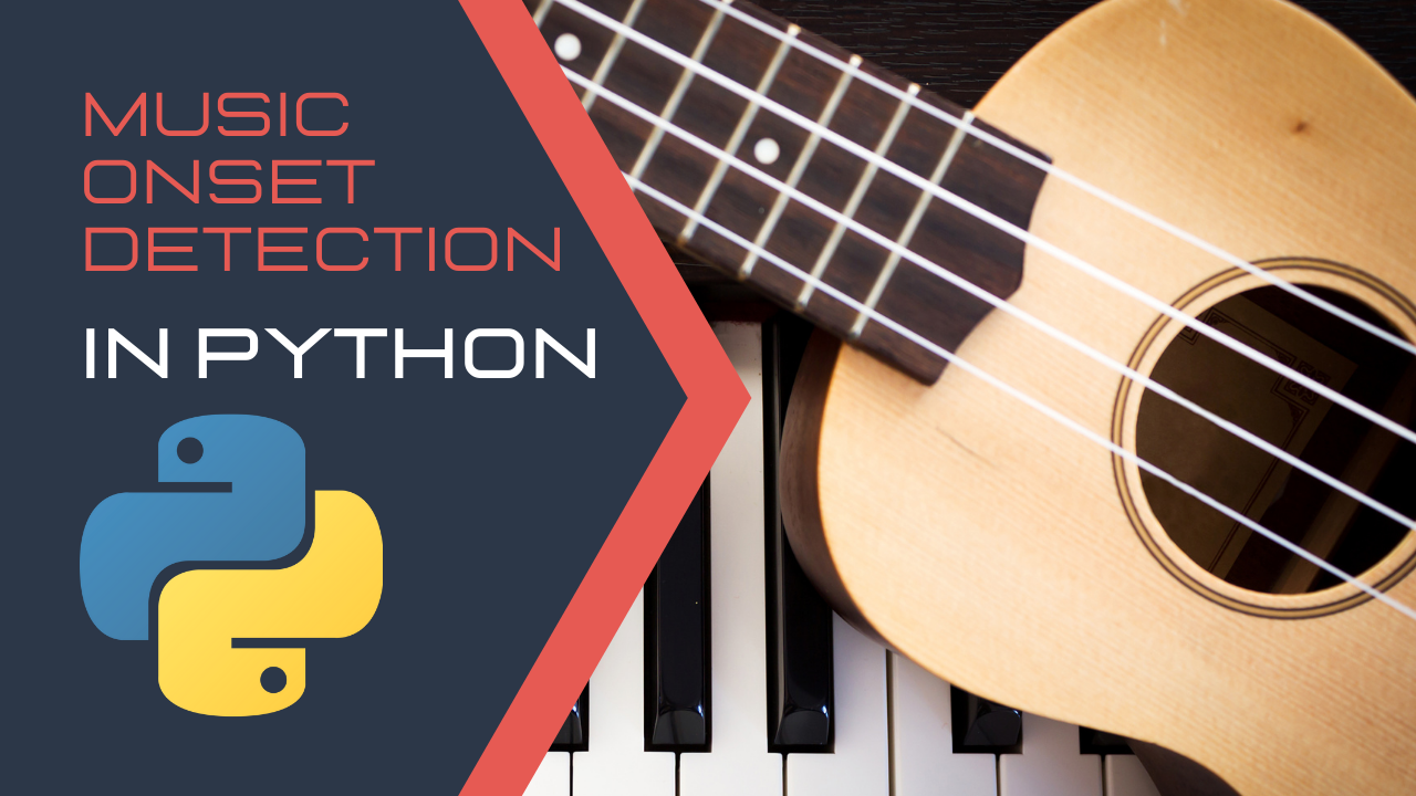 How to Use Python to Detect Music Onsets