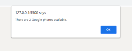 Pop up alert shows that there are 2 Google Phones available.