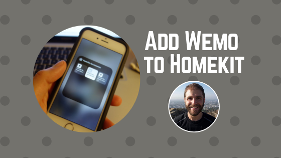 How To Add Wemo to Homekit With This Powerful Tool