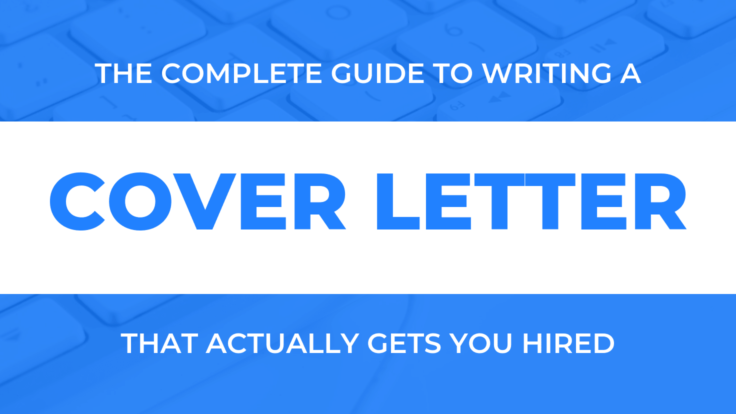 How To Write An Amazing Cover Letter That Will Get You Hired (Template Included)