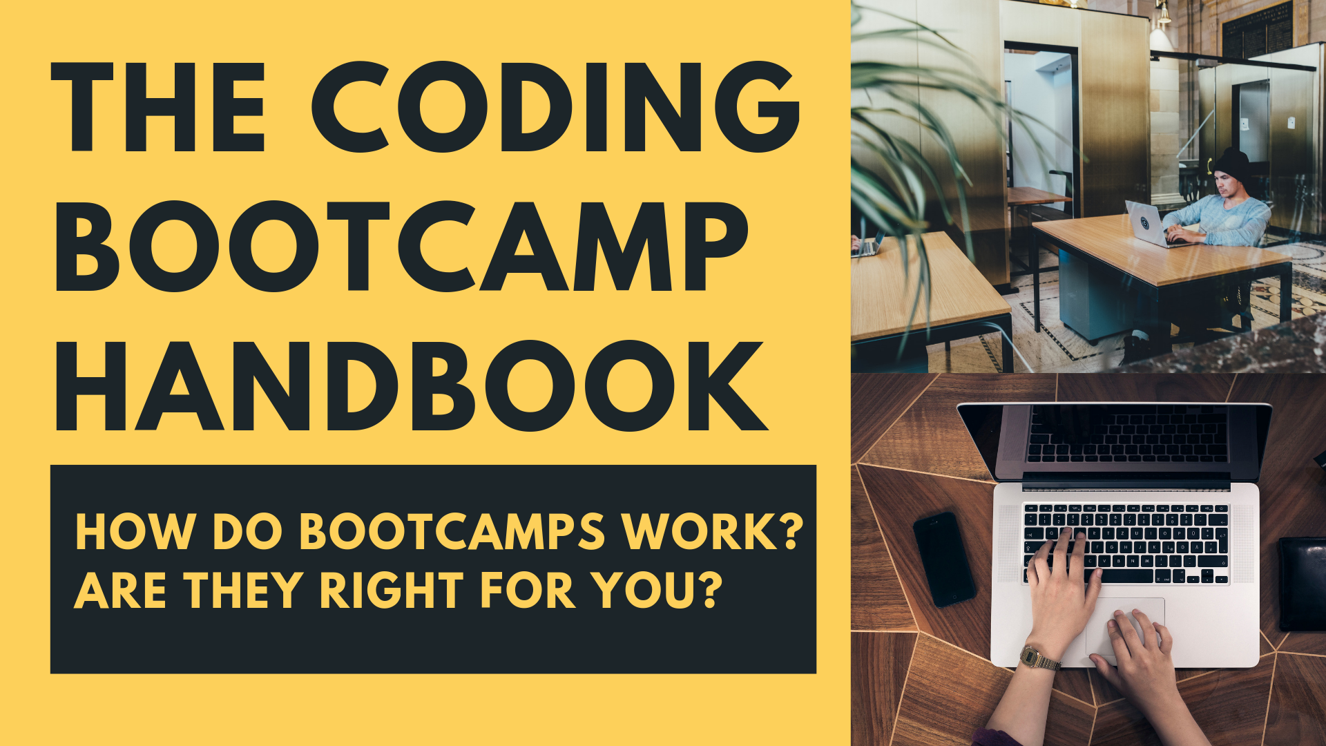 The Coding Bootcamp Handbook:  Immersive Engineering Programs Explained