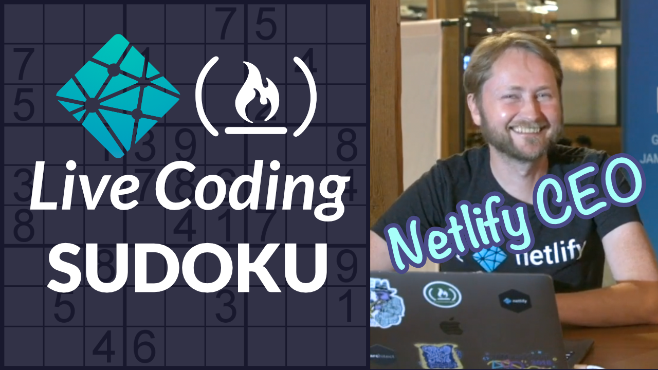 A CEO can code? Watch the CEO of Netlify code a Sudoku app from scratch while sitting in a bar on a Saturday night