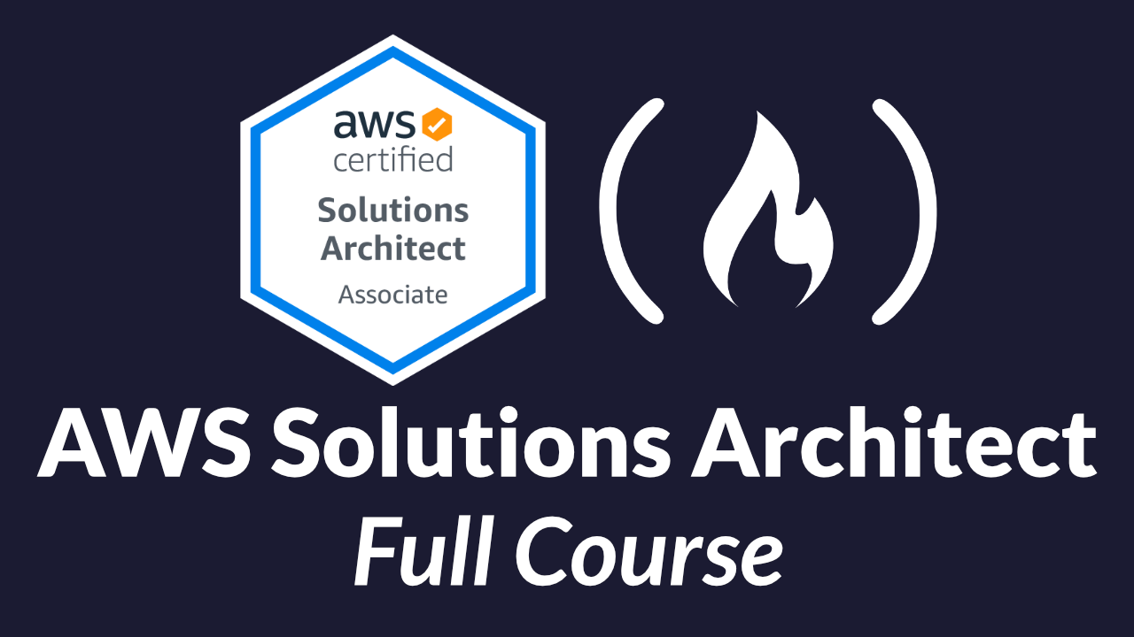 Pass the AWS Certified Solutions Architect Exam with This FREE 10-Hour Course