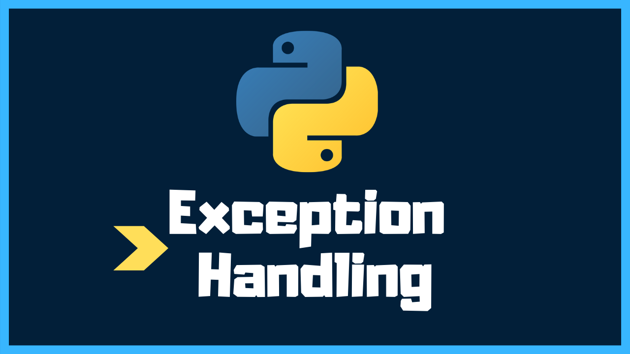 How to Handle Exceptions in Python: A Detailed Visual Introduction