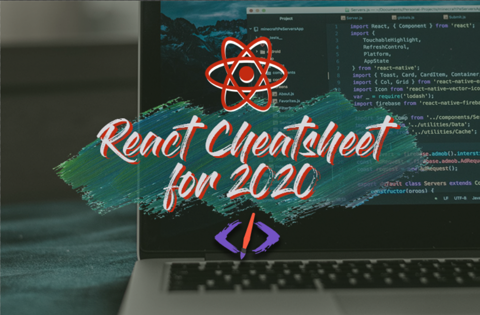 The React Cheatsheet for 2020 (+ real-world examples)
