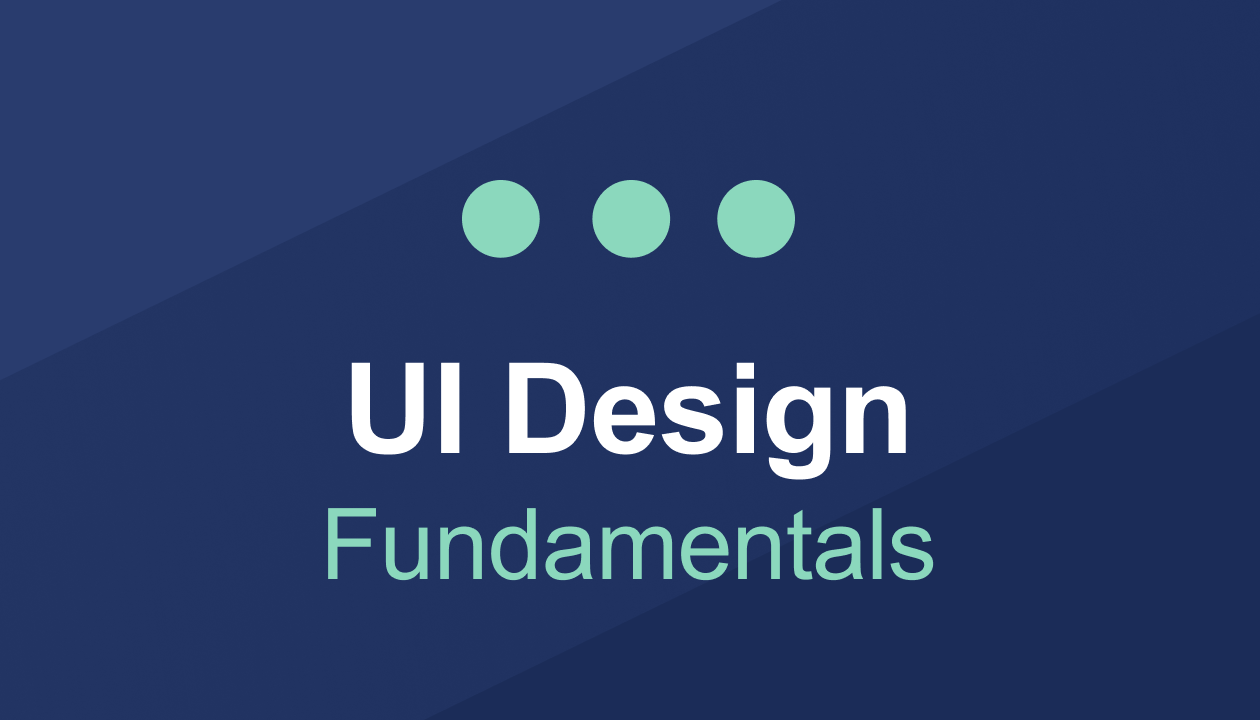 Learn Ui Design Fundamentals With This Free One Hour Course