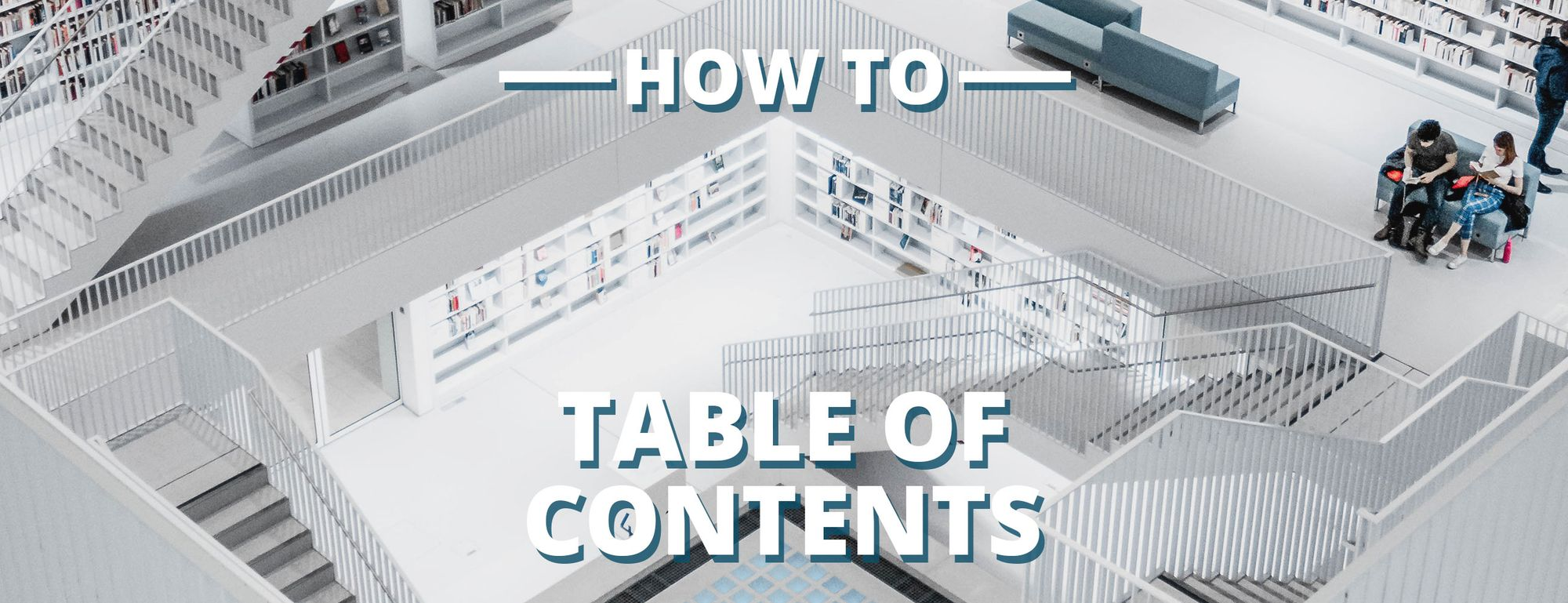 How to Add a Table of Contents to Your Blog Post or Article