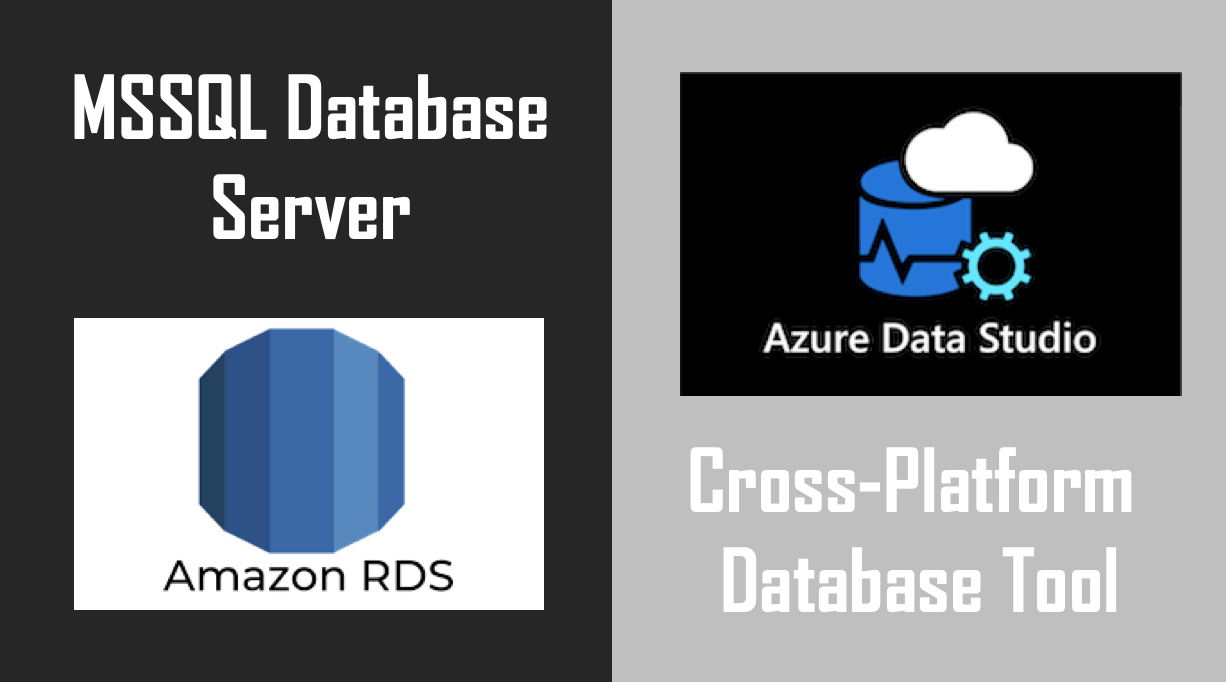How to Connect your AWS RDS Microsoft SQL Server using Azure Data Studio