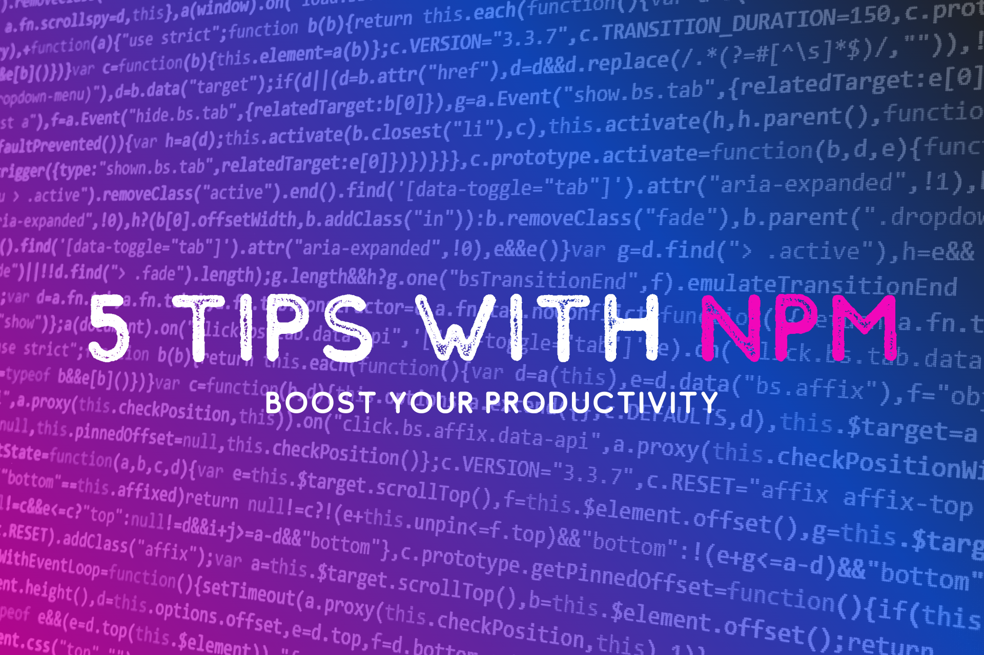 5 npm Tips and Tricks to Help You Boost Your Productivity