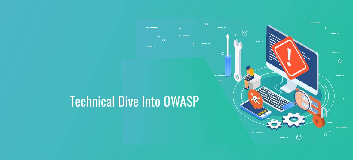 The OWASP Top 10 – A Technical Deep-Dive into Web Security