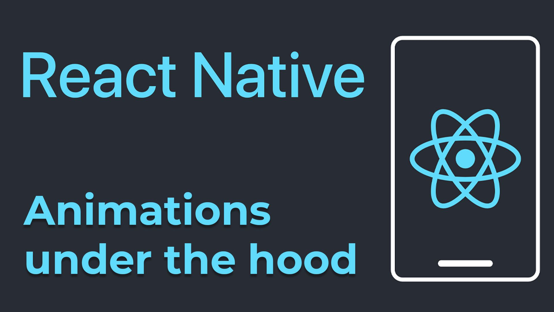 How Animations Work in React Native