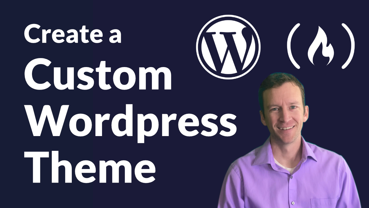 Learn How To Create Your Own Wordpress Theme From Scratch