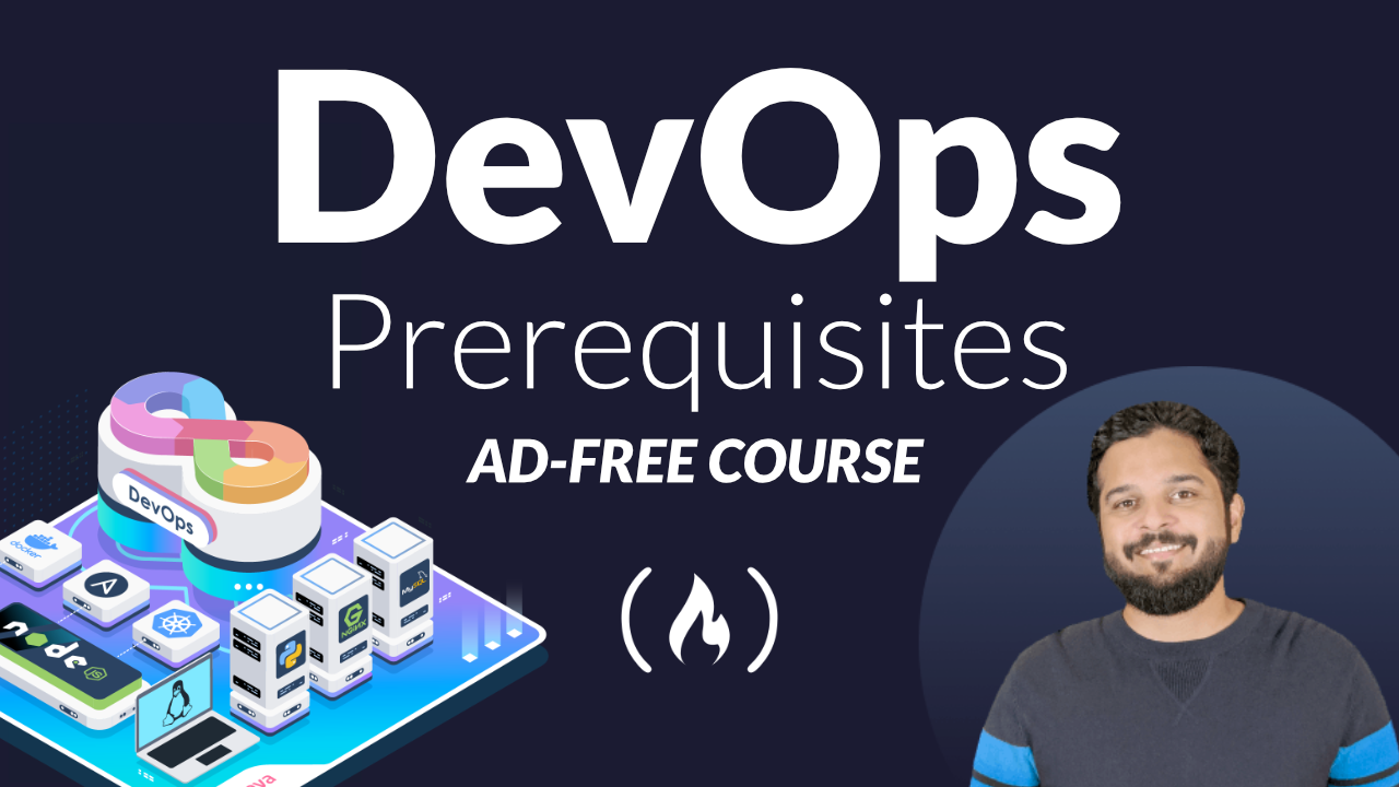 Want to learn DevOps? This Free 3-Hour Course will Teach You the Prerequisites to Get Started
