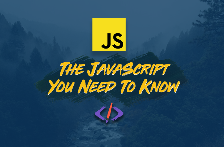 Learn the JavaScript You Need to Build Apps in this 28-Part Course