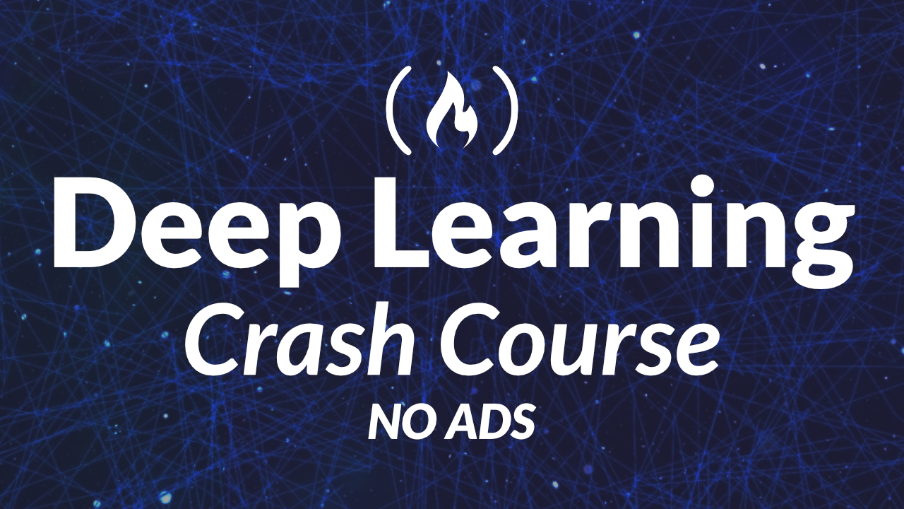 Deep Learning Crash Course - Learn the Key Concepts and Terms