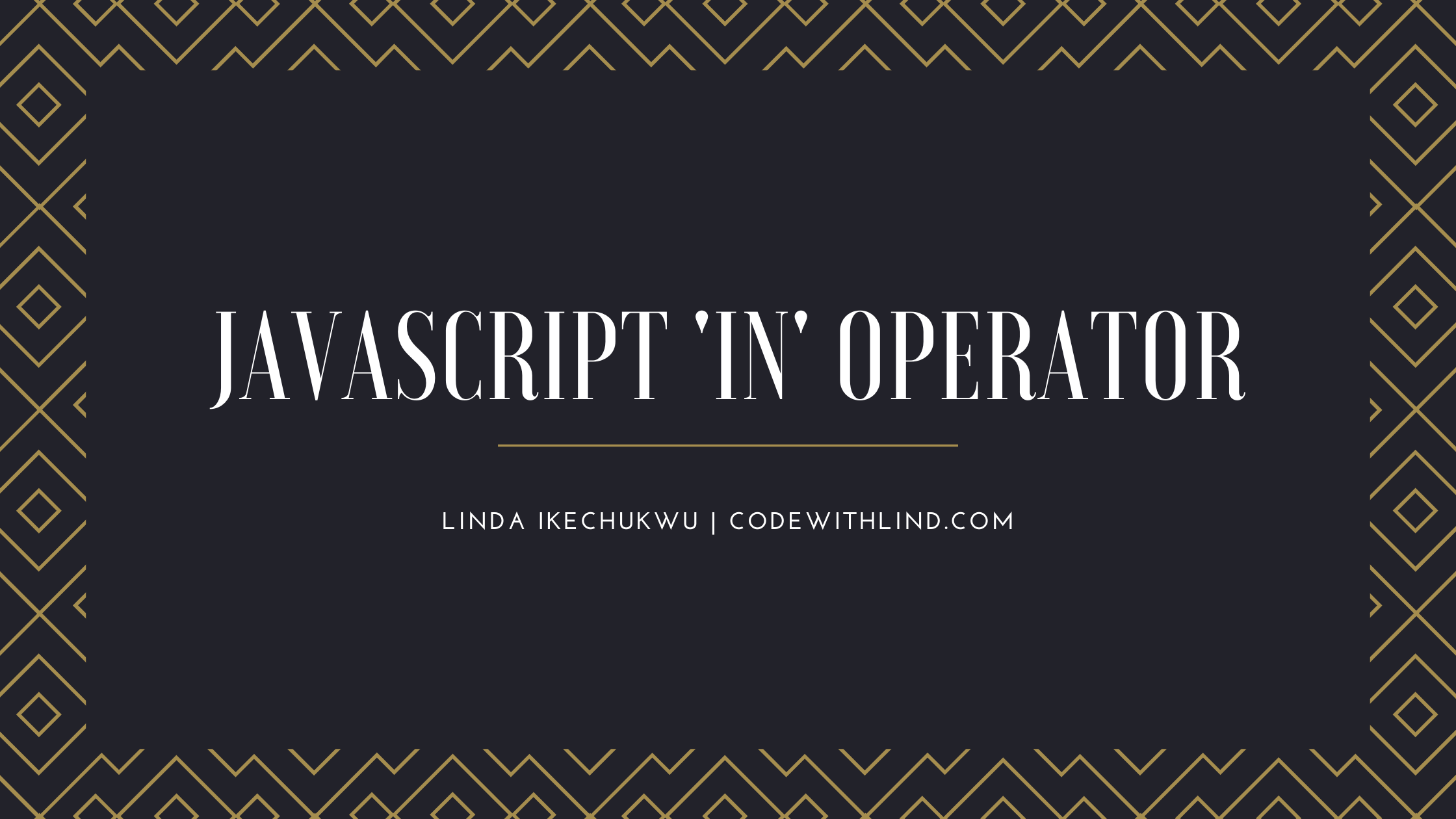 The JavaScript `in` Operator Explained With Examples