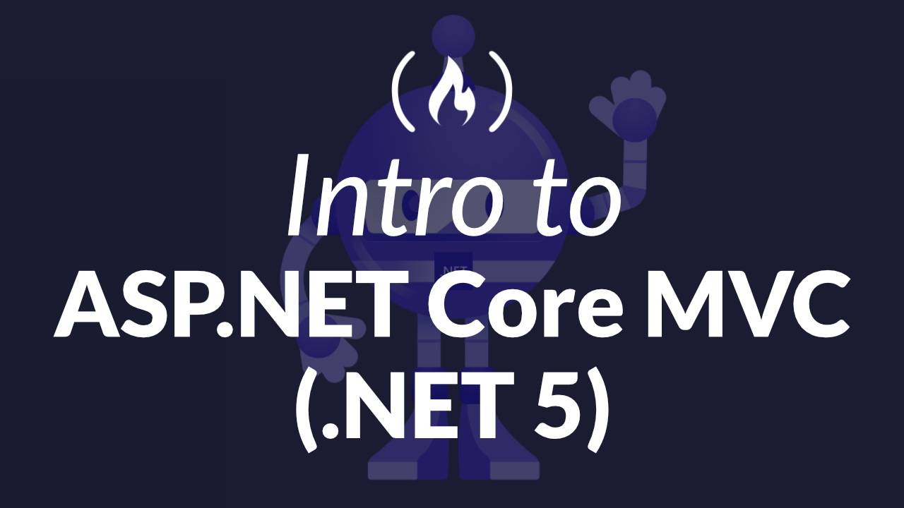Learn ASP.NET Core MVC (.NET 5) by Building an App with CRUD Operations