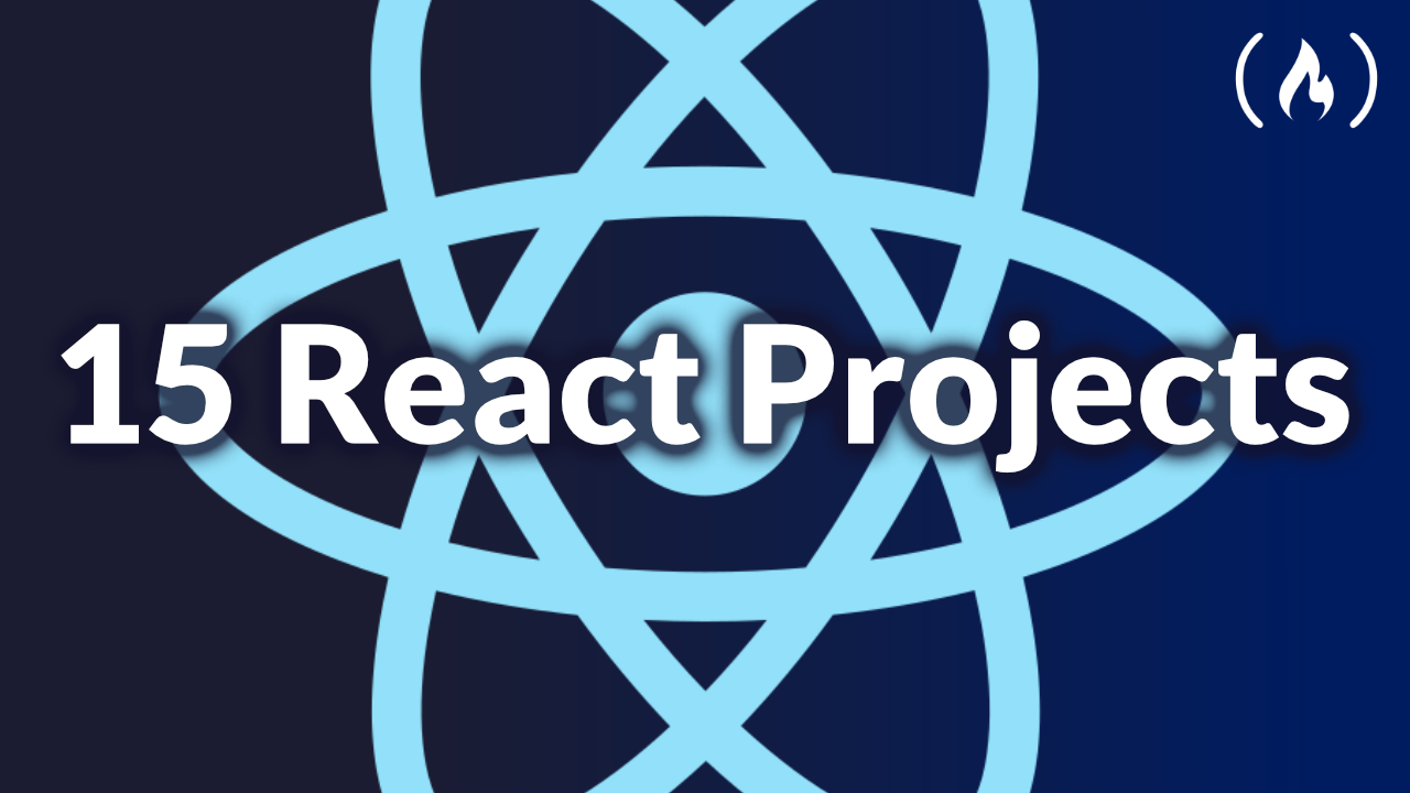 Solidify Your React Skills by Building 15 Projects - Free Course