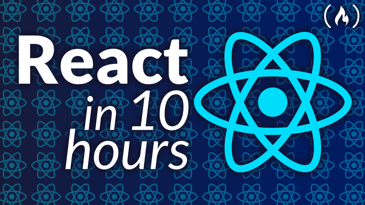 Learn the React JavaScript Library With This Free 10-Hour YouTube Course