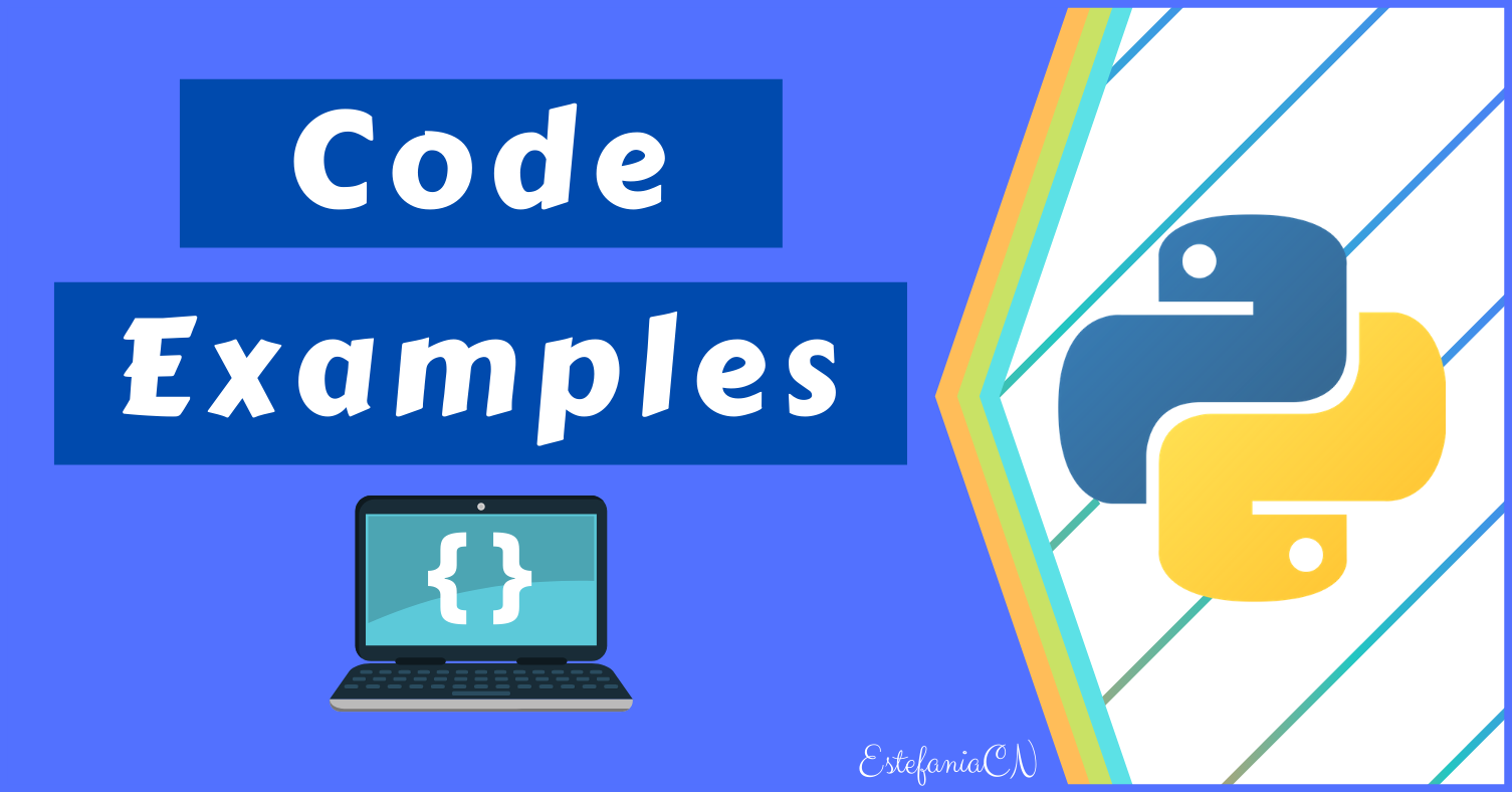 Python Code Examples – Sample Script Coding Tutorial for Beginners