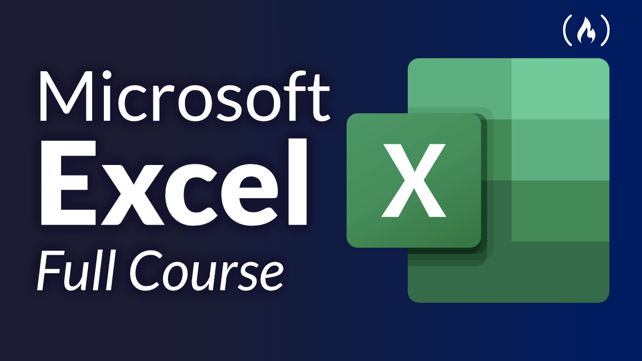Learn Microsoft Excel - Full Video Course
