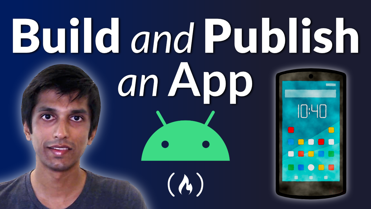 Learn How to Build and Publish an Android App From a Facebook Engineer
