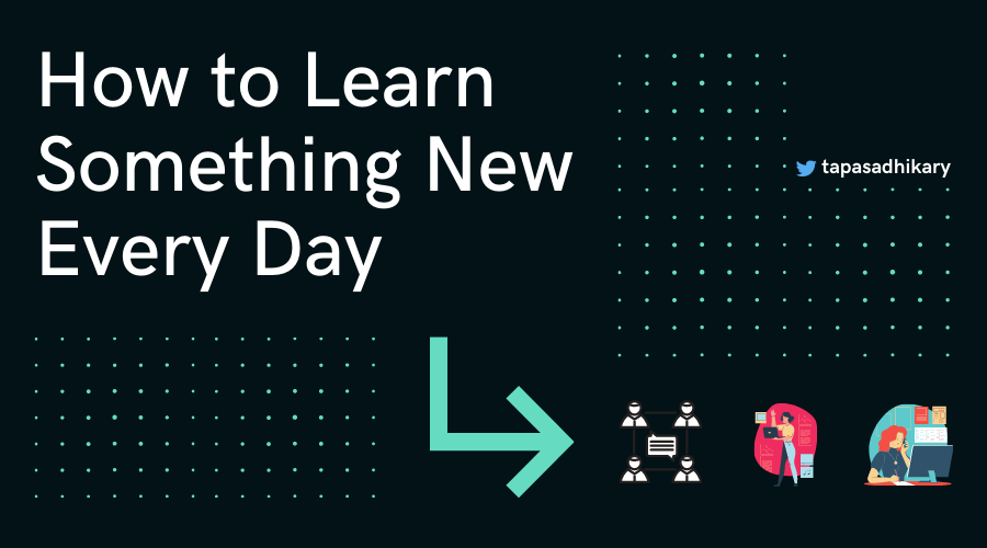 How to Learn Something New Every Day as a Software Developer