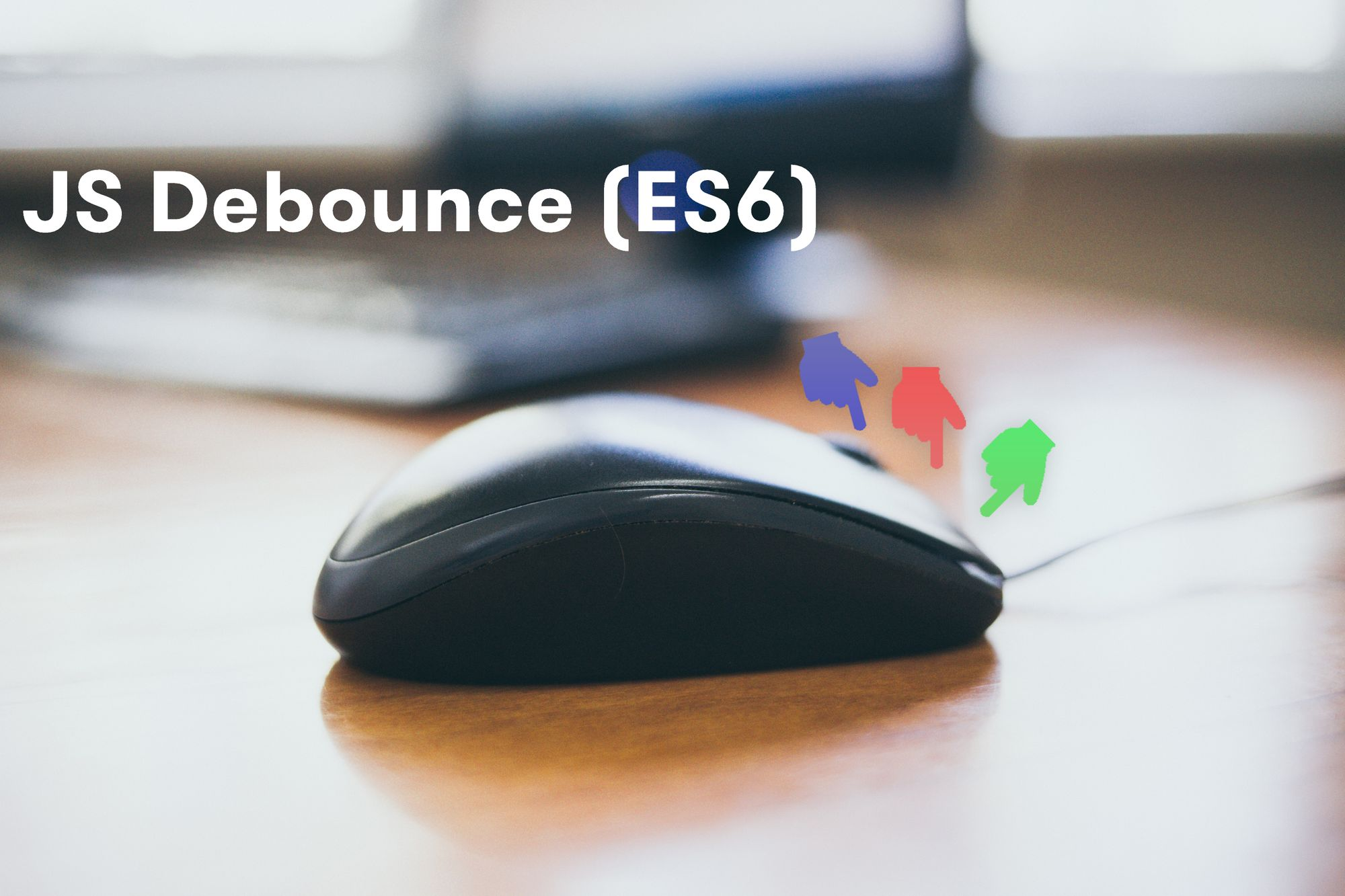 JavaScript Debounce Example – How to Delay a Function in JS (ES6)