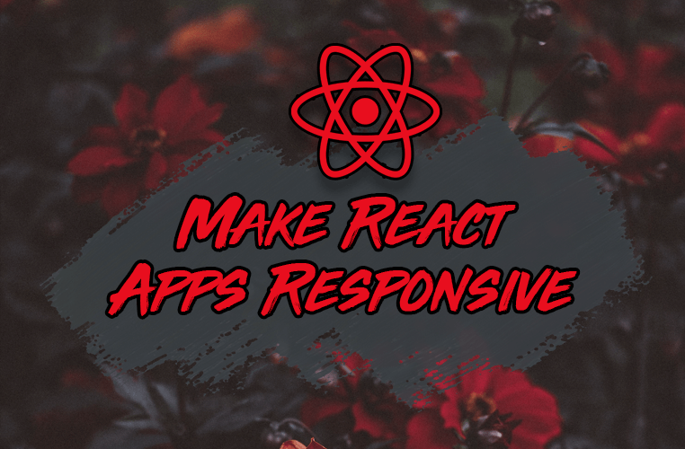 How to Make Your React Apps Responsive with a Custom Hook
