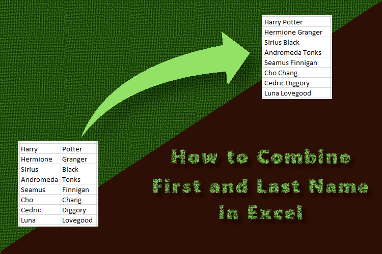 How to Combine First and Last Name in Excel