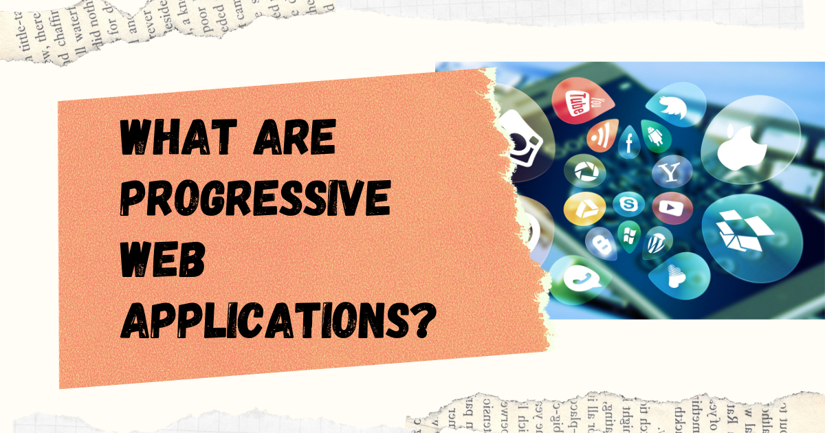 What is a PWA? Progressive Web Apps for Beginners