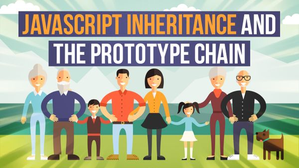 JavaScript Inheritance and the Prototype Chain