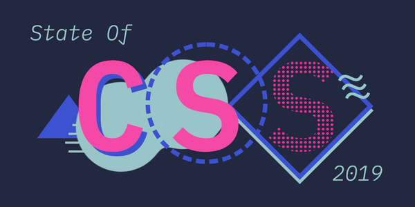 The State of CSS 2019