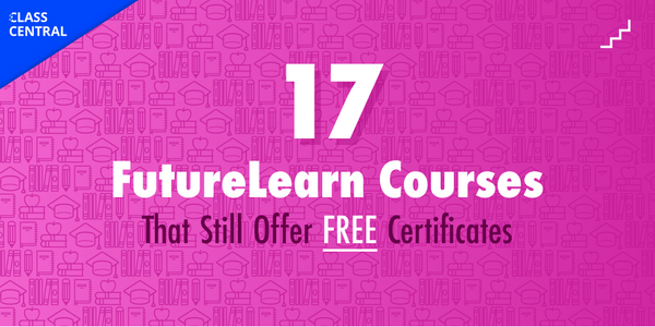17 Courses That Still Offer Free Certificates