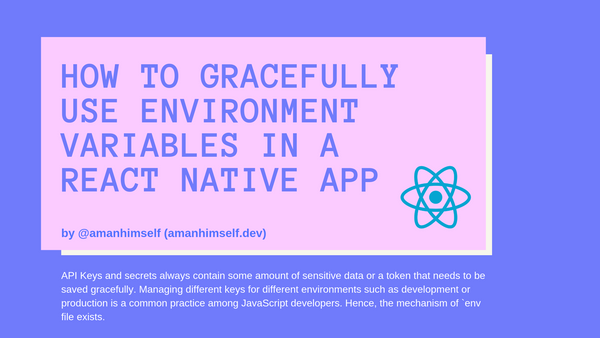 How to gracefully use Environment Variables in a React Native app