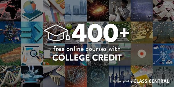 400+ Online Courses With Real College Credit That You Can Access For Free